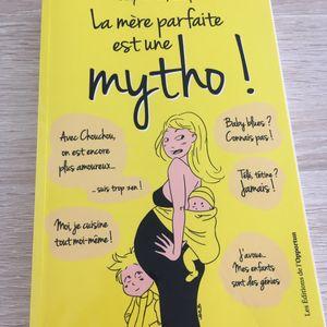 Livre La mère parfaite est une mytho