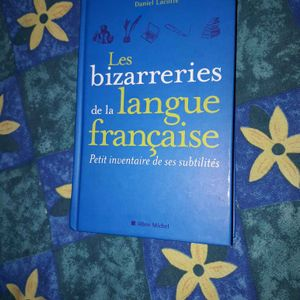 """Livre """"Les bizarreries de la langue française """""""