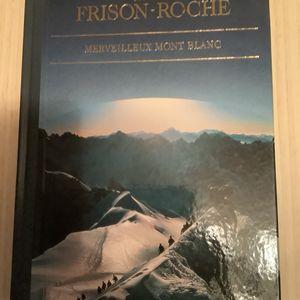 Livre sur le Mont Blanc de Roger Frison-Roche