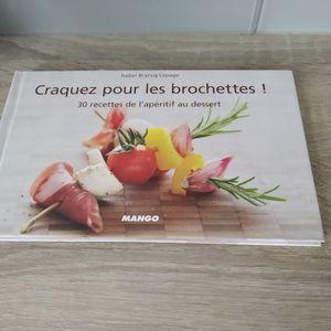 CRAQUEZ POUR LES BROCHETTES